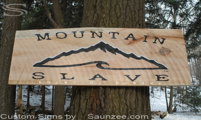 Saunzee Custom Rough Sawn Timber Sign Mountain Slave Sign Ruled By Powder Trademark Signs Mountain Slave Trademark Logo Sign Service Marks