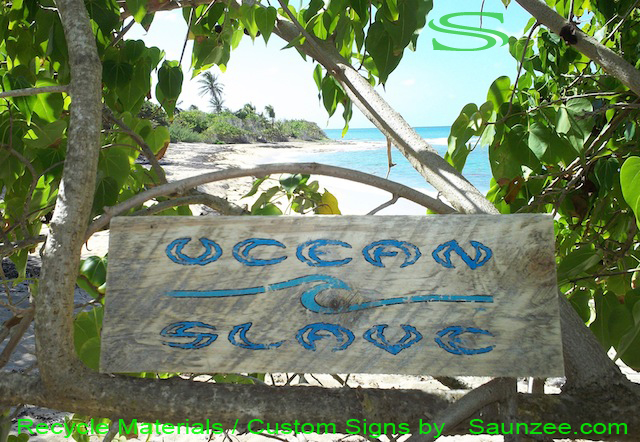 Saunzee Custom Go Green Signs Ocean Slave Signs Surf Signs Beach Wood Signs Weathered Wood Signs Surfing TrailMarker Signs Surf Shop Signs Surf Decor Signs