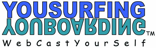 You-Surfing-You-Boarding-Web-Cast-Your-Self